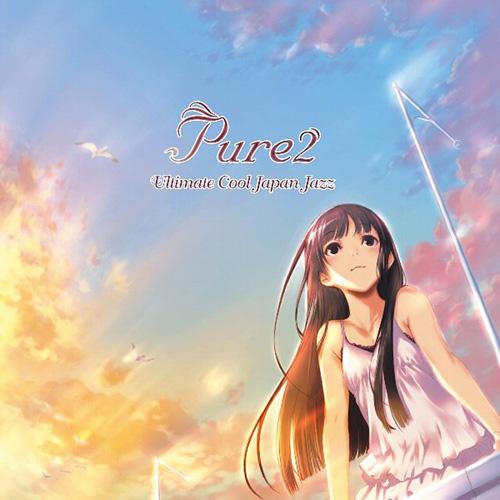 Original Name Pure2 Ultimate Cool Japan Jazz Artist Suara Composer Shimokawa NaoyaKinugasa MichioNakagami KazuhideIshikawa ShinyaTatsumi AkikoDEEN